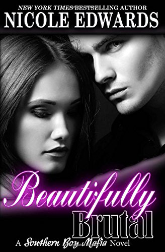 Beautifully Brutal: Volume 1 (Southern Boy Mafia)