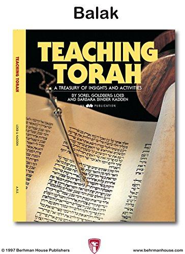 Teaching Torah: Balak (English Edition) por Sorel Goldberg Loeb