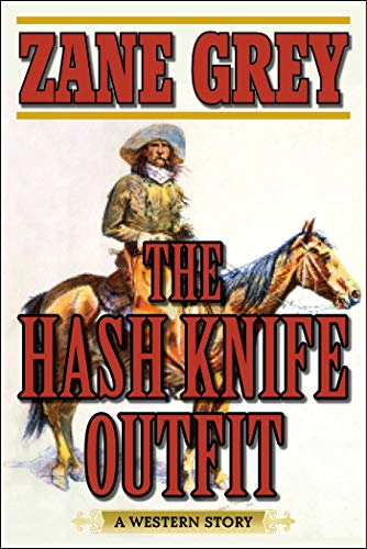 The Hash Knife Outfit: A Western Story (English Edition)