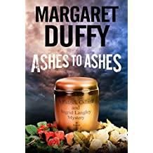 Ashes to Ashes (A Gillard and Langley Mystery) by Margaret Duffy (2015-12-01)