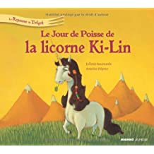 Le jour de poisse de la licorne Ki-Lin