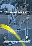 Leistungskurs Sport: Band 3: Bewegungswissenschaftliche und gesellschaftspolitische Grundlagen - Anka Weineck, Jürgen Weineck, Klaus Watzinger
