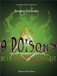 Les 9 Poisons de la Pensee Maconnique