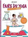 Faire du yoga dans son bain par Kalicky