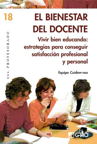 El bienestar del docente.: 018 (Desarrollo Personal)