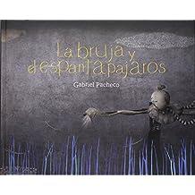 La bruja y el espantapajaros(+4 años) (Los Especiales De a La Orilla Del Viento / the Special of the Edge to the Wind)