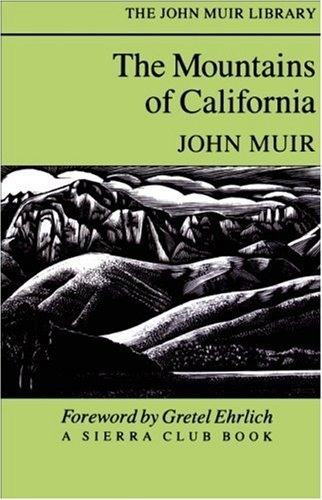 Mountains of California, The (The John Muir Library) by John Muir (2002-09-20)