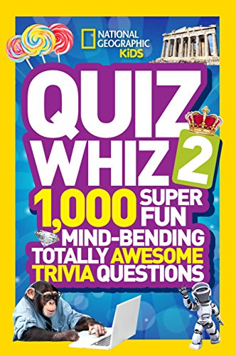Quiz Whiz 2: 1,000 Super Fun Mind-bending Totally Awesome Trivia Questions (Quiz Whiz ) por National Geographic
