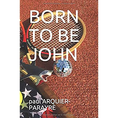 BORN TO BE JOHN
