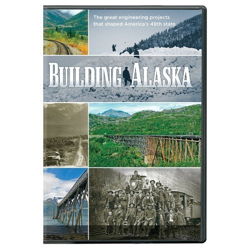 building-alaska-by-pbs-by-daniel-b-polin-kenneth-mandel