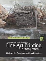 Fine Art Printing für Fotografen: Hochwertige Fotodrucke mit Inkjet-Druckern