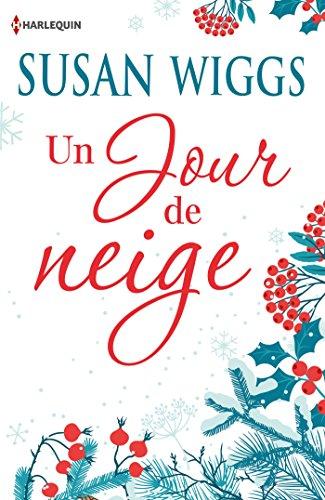 Un jour de neige : Offert : 2 cartes de v ux à découper (Hors Collection) par [Wiggs, Susan]