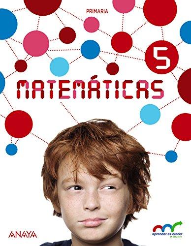 Matemáticas 5 (Con Resolución de problemas 5) (Aprender es crecer en conexión)