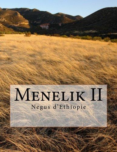 Menelik II: Negus d'Ethiopie