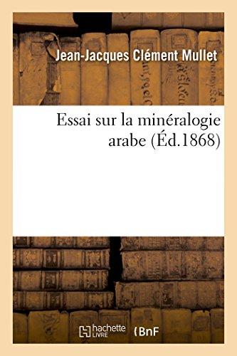 Essai sur la minéralogie arabe