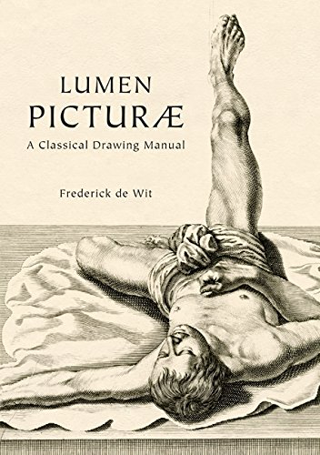 Lumen Picturae: A Classical Drawing Manual por Frederick de Wit