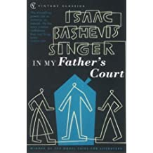 In My Father's Court (Vintage Classics) by Isaac Bashevis Singer (2001-11-01)