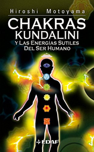 Chakras,Kundalini Y Las Energias S.Ser H (Nueva Era) por Hiroshi Motoyama