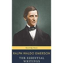 Ralph Waldo Emerson : The Essential Writings (English Edition)