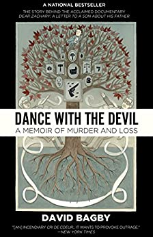 Dance With the Devil: A Memoir of Murder and Loss by [Bagby, David]