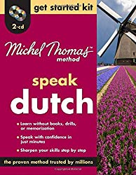 Speak Dutch Get Started Kit (Michel Thomas Method Speak...)