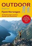 Fjord-Norwegen: 28 Wanderungen zwischen Atlantik und Jotunheimen (Outdoor Regional) - Erik Van de Perre