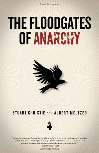 The Floodgates of Anarchy by Stuart Christie (2010-06-07)