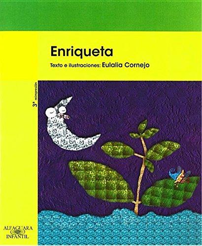 Enriqueta / Henrietta (Green Series-picture Book) por Eulalia Cornejo