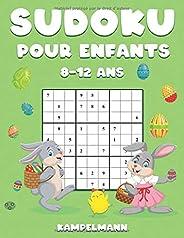 Sudoku Pour Enfants 8-12 Ans: 200 Sudoku pour Enfants de 8-12 Ans avec Solutions - Entraîne la Mémoire et la Logique - Éditi