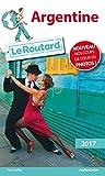 Guide du Routard Argentine 2017