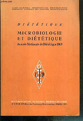 DIETETIQUE - MICROBIOLOGIE ET DIETETIQUE - JOURNEE NATIONALE DE DIETETIQUE 1965