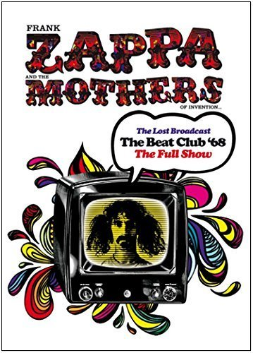 Frank Zappa & the Mothers of Invention - The Lost Broadcast '68