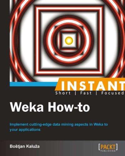Instant Weka How-to (English Edition) por Bostjan Kaluza