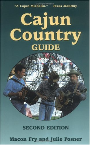 Cajun Country Guide 2nd