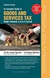A Complete Guide to Goods and Services Tax Ready Reckoner in Q & A Format: A Panoramic View of the Provisions of the Companies Act, 2013