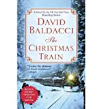 [ [ [ The Christmas Train - Large Print [ THE CHRISTMAS TRAIN - LARGE PRINT ] By Baldacci, David ( Author )Nov-04-2002 Hardcover