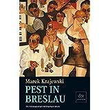 Pest in Breslau: Kriminalroman (dtv premium)