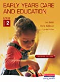 Early Years Care and Education: S/NVQ Level 2: Student Handbook Level 2