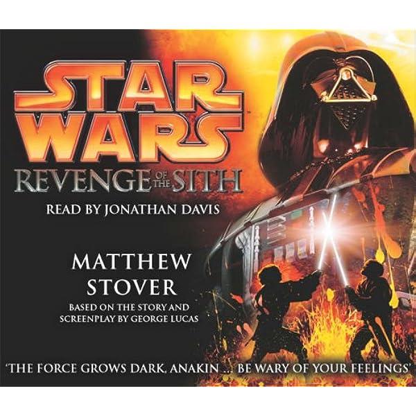 Star Wars Episode Iii Revenge Of The Sith Abridged Edition Amazon Co Uk Stover Matthew Davis Jonathan 9781856865852 Books