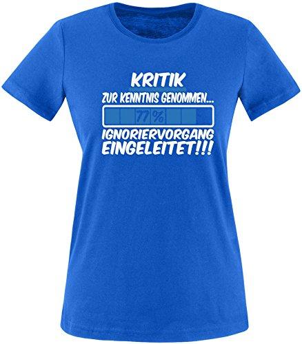 Luckja Kritik zur Kenntnis genommen... Ignoriervorgang eingeleitet Damen Rundhals T-Shirt Royal/Weiss/Blau