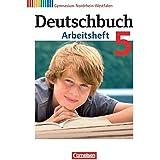 Deutschbuch Gymnasium - Nordrhein-Westfalen: 5. Schuljahr - Arbeitsheft mit Lösungen