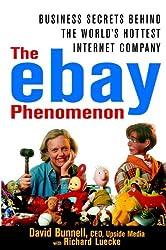 The ebay Phenomenon: Business Secrets Behind the World's Hottest Internet Company