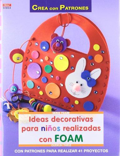 Descargar Libro Ideas decorativas para niños realizadas con Foam (Serie Foam (drac)) de Gudrun Thiele