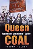 Image de Queen Coal: Women of the Miners' Strike