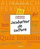 Almanach incubateur de culture