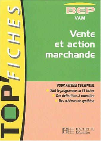 Vente et action marchande BEP VAM par Christelle Frenette, Christelle Guinchard