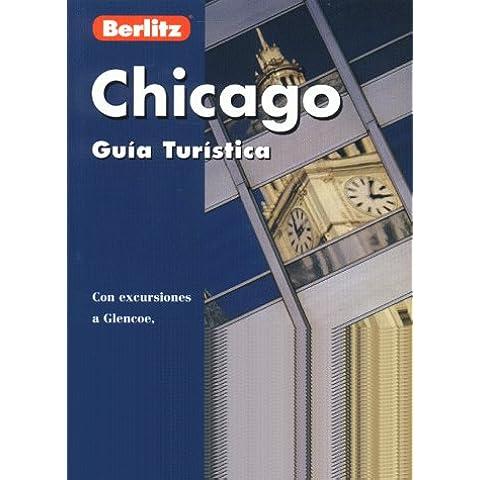 Berlitz Chicago: Guia Turistica (Berlitz Pocket Guides)