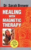 Healing with Magnetic Therapy