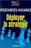 Telecharger Livres Ressources humaines Deployer la strategie (PDF,EPUB,MOBI) gratuits en Francaise