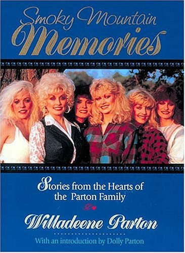 ies: Stories from the Hearts of Dolly Parton's Family ()